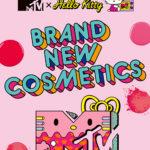 PLAZAで人気のコスメアイテムが「MTV×Hello Kitty」のコラボレーションアートで登場💗